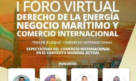I FORO DE DERECHO DE LA ENERGÍA, NEGOCIO MARÍTIMO Y COMERCIO INTERNACIONAL | TERCER BLOQUE