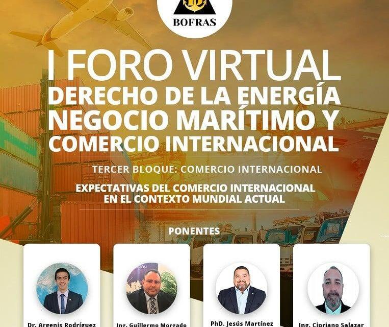 I FORO DE DERECHO DE LA ENERGÍA, NEGOCIO MARÍTIMO Y COMERCIO INTERNACIONAL   TERCER BLOQUE