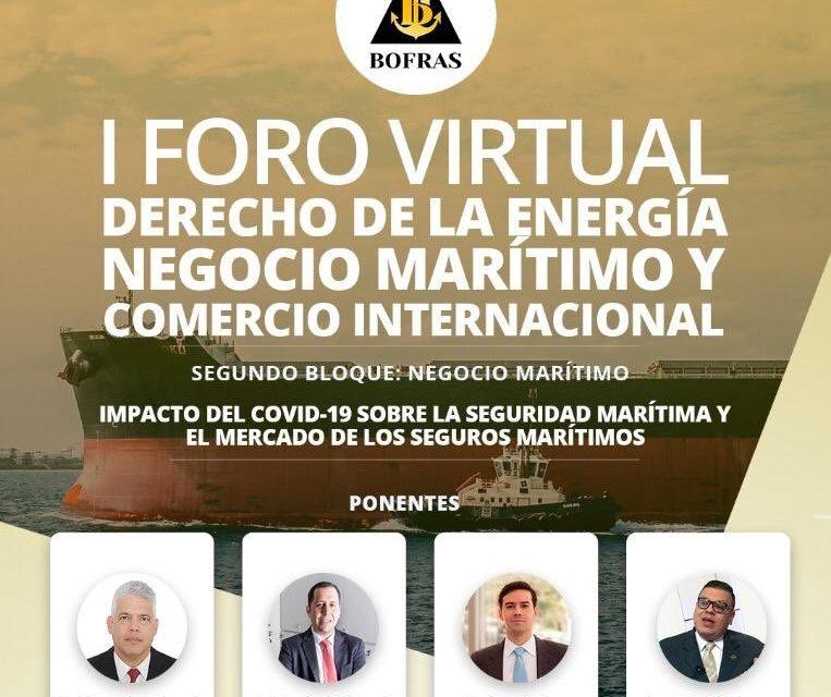 I FORO VIRTUAL DE DERECHO DE LA ENERGÍA, NEGOCIO MARÍTIMO Y COMERCIO INTERNACIONAL | SEGUNDO BLOQUE